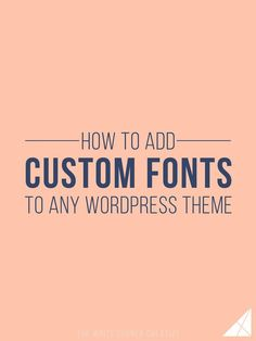 """A great font can make or break a design, and anyone who's spent hours scrolling through font selections before knows how tough it can be to pick the perfect one. When people purchase or download a WordPress theme, the first change they often want to make is the font, but many just don't know how. … Continue reading """"How to Add Custom Fonts to Any WordPress Theme"""""""