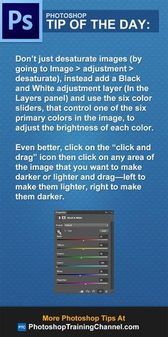 Don't just desaturate images (by going to Image > adjustment > desaturate) to make black and white photos. Instead, make a Black and White adjustment layer (In the Layers panel) and use the six color