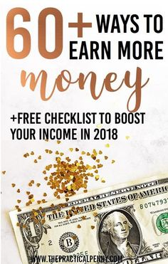 60+ Ways to Make More Money: Is it fair to say we all wish we could find ways to make more money in 2018? Good thing you've found this ultimate list of income generating activities. Get started earning more today, and watch your income grow all year! // The Practical Penny << #finances