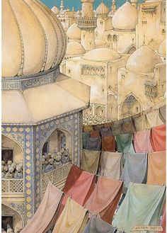 It doesn't matter if you live somewhere magical. You still need to do laundry. -->Anton Pieck, The Arabian Nights
