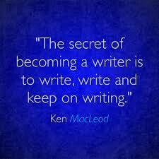 The secret of becoming a writer is to write, write and keep on writing. Writing Words, Writing Advice, Writing A Book, Writing Prompts, Writing Memes, Writing Workshop, Writing Services, Famous Author Quotes, Writer Quotes