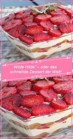 """""""Wilde Hilde"""" – oder das schnellste Dessert der Welt! – RezepteBlog.net Wilde Hilde, Desserts Thermomix, Weight Watchers Desserts, Cake & Co, Party Buffet, Raspberry, Food And Drink, Ice Cream, Sweets"""