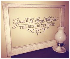 "Vintage Farmhouse Decor The Farmhouse Decor Co.: Annie Sloan Chalk Paint on vintage single pane window with dark grey decal. ""grow old along with me, the best is yet to be"" - Antique Windows, Vintage Windows, Old Windows, Vinyl Windows, Old Window Frames, Window Art, Window Ideas, Window Panes, Window Pane Decor"