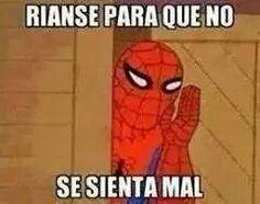 Spiderman es el único que me comprende.