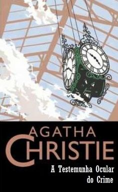 A Testemunha Ocular do Crime - Agatha Christie