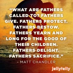 THIS is what fatherhood is all about. Thank you, Matt Chandler. #ThankYouParenting