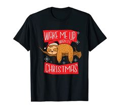 Wake me up when it`s Christmas - Faultier Xmas Party Sloth T-Shirt Weck mich auf wenn Weihnachten ist - Geschenk