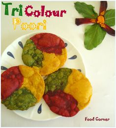 This style of Poori I learned from my MIl. I like this Colorful poori very much. For kids always we have to bring variation n I think i. Puri Recipes, Indian Food Recipes, Vegetarian Recipes, Cooking Recipes, Ethnic Recipes, Indian Foods, Eggless Biscuits, Independence Day Theme, Food Themes