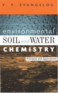 Free Download Environmental Soil and Water Chemistry - Principles and…