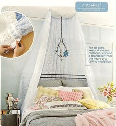 I love this simple idea for a bed canopy.  Ceiling medallions are inexpensive and this looks fabulous!
