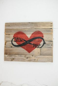 Buy a reclaimed barn wood you me infinity love sign at Bourbon & Boots. Shop all Handmade Sign online. Pallet Crafts, Pallet Art, Pallet Signs, Wood Crafts, Diy And Crafts, Pallet Painting, Love Signs, Diy Signs, Wooden Diy