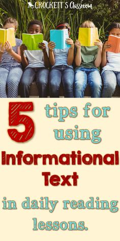 Find out how you can use informational text in your daily reading lessons.