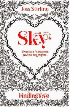 Sky (Saga Finding Love #1)Tienes la mitad de nuestro poder y yo tengo la otra… Cuando Sky ve por primera vez a Zed, el chico malo de su nueva escuela, ya no puede quitárselo de la cabeza. Él le habla