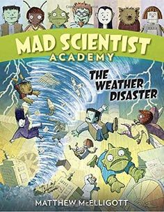 The Weather Disaster Mad Scientist Academy