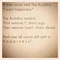 remove the ego = happiness