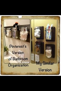 My version of bathroom organization inspired by Pinterest, of course.