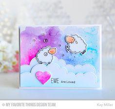Ewe Are the Best, Ewe are the Best Die-namics, Stitched Cloud Edges Die-namics - Kay Miller  #mftstamps