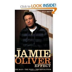 The Jamie Oliver Effect: The Man, The Food, The Revolution --- http://www.amazon.com/The-Jamie-Oliver-Effect-Revolution/dp/0233002561/?tag=davsyspvtltd-20