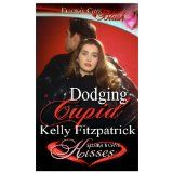 Dodging Cupid (Kindle Edition)By Kelly Fitzpatrick