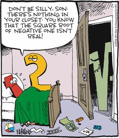 Mathematicians with imaginary friends must've invented imaginary numbers like in this #RealityCheck #comic.    Explore math with us at http://www.ed2go.com/cbc123/online-courses/ged-math-test-prep
