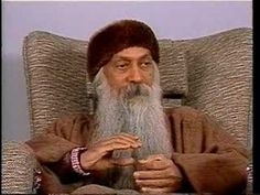 OSHO: What has destroyed love?  It is the continuous teaching of love... Your love has become false, but your hate is full of authenticity...they were afraid of your authentic love because authentic love is beyond your control""