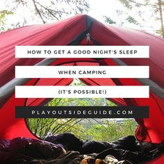 Tips for getting a good night's rest while camping