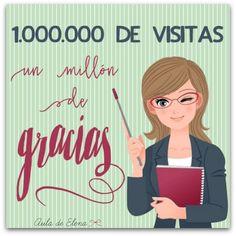 Gracias por un millón de visitas en el blog.  auladeelena.com