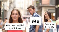 20 Memes That Might Make You Laugh If You Have Borderline Personality Disorder Nervous Breakdown, Mental Breakdown, Breakdown Quotes, Mental Health Memes, Dear Even Hansen, Netflix, Depression Memes, Look Man, Out Of Touch