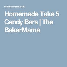 Homemade Take 5 Candy Bars   The BakerMama