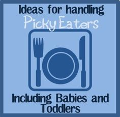 For my picky eater!