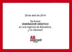 #OfertaLaboral. Se busca #Diseñadorgrafico en una #agencia de Barcelona. ¿Te interesa? http://www.adaspirant.com/ofertas-laborales