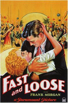 Fast and Loose. 1930