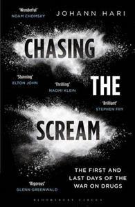 Chasing the scream, Johann Hari