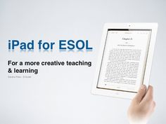 20 Ways of Using the iPad for ESOL by Sandra Pires, via Slideshare - good not just for ESOL.