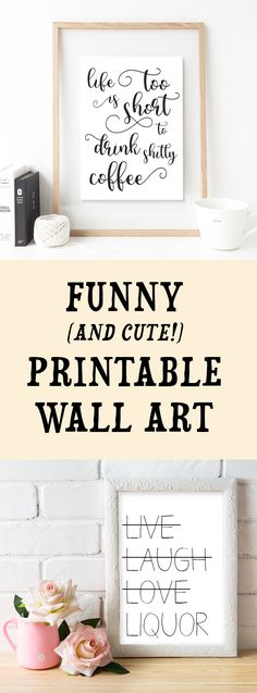 Funny Quotes, Printable Funny Quotes, Wall Art, Dorm Room Decor, Office Decor, Funny Printable Signs