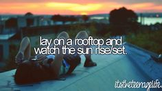 i could do that. give me an entire night on the roof? give me a hard one.