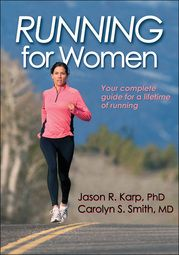 Women-Specific Issues in Running: Tips from Dr. Carolyn Smith