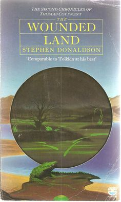 Stephen Donaldson. The Wounded Land.