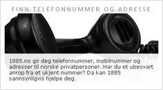 1885.no gir deg telefonnummer, mobilnummer og adresser til norske privatpersoner. Har du et ubesvart anrop fra et ukjent nummer? Da kan 1885 sannsynligvis hjelpe deg.