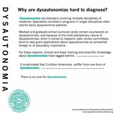 Why are dysautonomias hard to diagnose ?