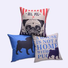 A House is not a Home Without Pug Hug Pug Cushion Covers for Pug Owners Pug Lovers  ❤ Resellers Welcome ❤ Dropshipping Available ❤ Great as Gifts.  View more at spreesy.com/cookies