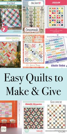 12 Easy Quilts to Make & Give!