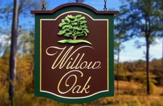 Willow Oak Property Sign | Danthonia Designs
