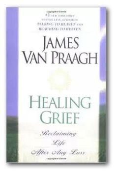 Healing Grief Book Description Van Praagh shares many insightful spiritual…