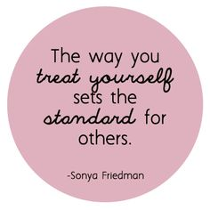 Quote Me: Treat Yourself // Inspiring Words // Catshy Crafts // catshy.blogspot.com