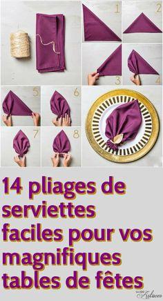 14 pliages de serviettes faciles pour vos magnifiques tables de fêtes                                                                                                                                                                                 Plus
