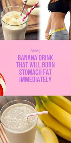 Health Discover Banana Drink That Will Burn Stomach Fat Immediately Health And Fitness Expo, Health And Wellness Center, Health And Fitness Articles, Health And Nutrition, Health And Beauty Tips, Health Tips, 1000 Calorie Workout, Exercise To Reduce Thighs, Banana Drinks