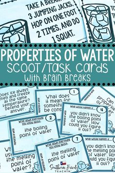 Get your students up and moving with this fun and engaging Properties of Water SCOOT game which includes 32 task cards with open-ended questions, all requiring critical thinking skills, and 8 cards with brain breaks. They are perfect for review or assessment. #propertiesofwater #boilingpoint #meltingpoint #freezingpoint #water #sciencetaskcards #scoot
