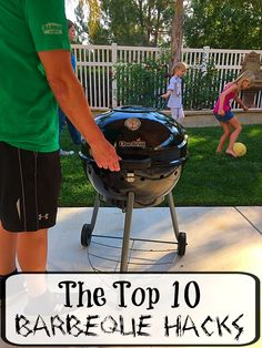 Top 10 Barbeque Hacks and recipes