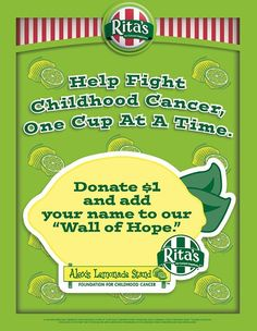 """Rita's publicity on fighting childhood cancer through collecting $1 donations for their """"Wall of Hope"""""""